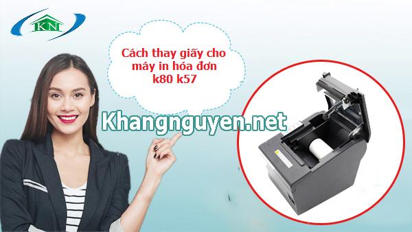 Cách thay giấy in nhiệt k80 k57 cho máy in hóa đơn