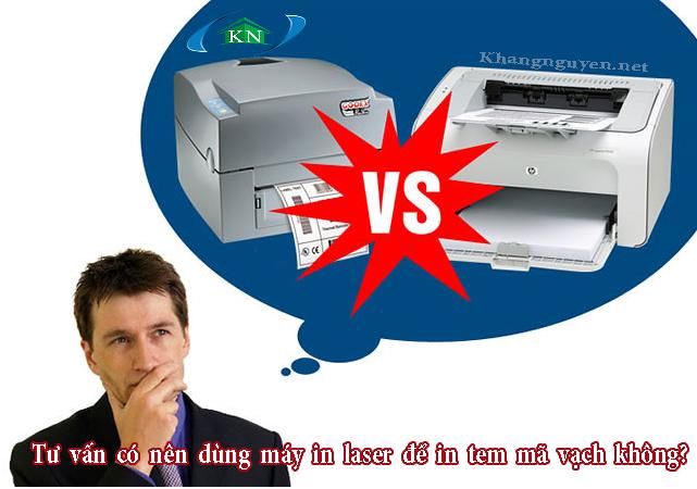 Tư vấn có nên dùng máy in laser để in tem mã vạch không